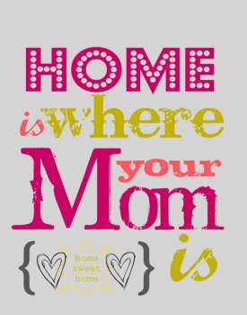 Mom-Quote-Home-is